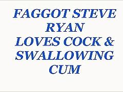 STEVE  RYAN  IS  A  Toil  Horseshit Doting CUM  Old bag
